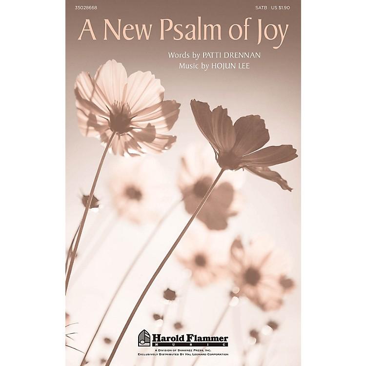 Shawnee PressA New Psalm Of Joy SATB composed by Hojun Lee
