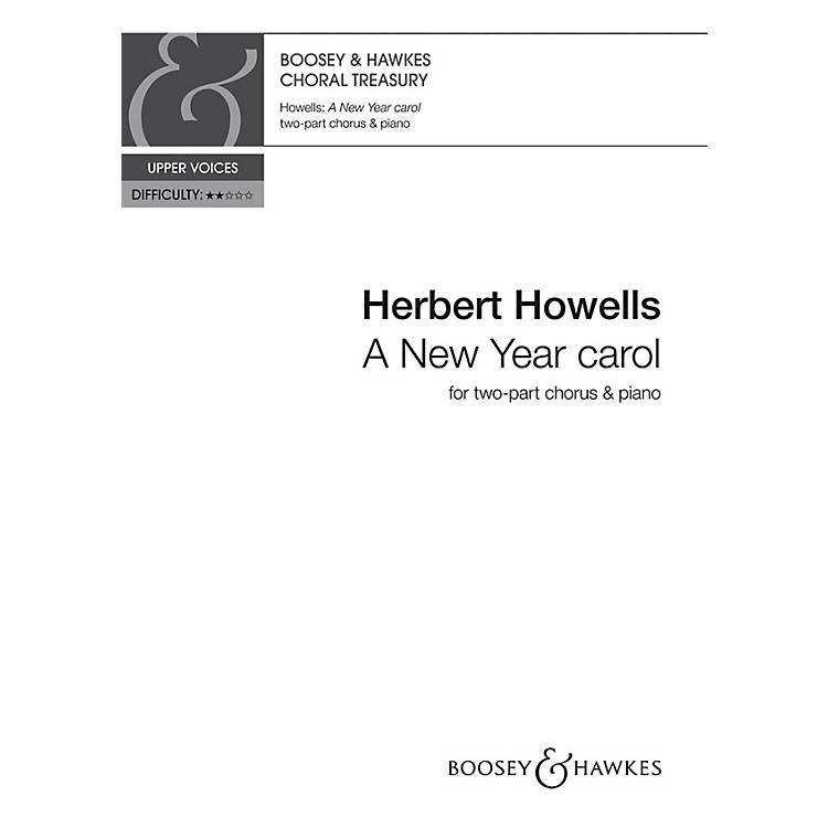 Boosey and Hawkes A New Year Carol 2-Part composed by Herbert Howells
