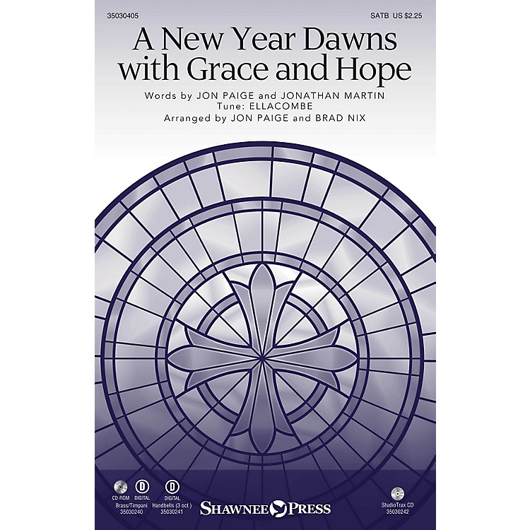 Shawnee PressA New Year Dawns with Grace and Hope BRASS & TIMPANI Arranged by Jon Paige