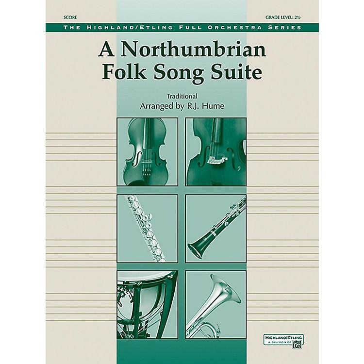 AlfredA Northumbrian Folk Song Suite Full Orchestra Grade 2.5