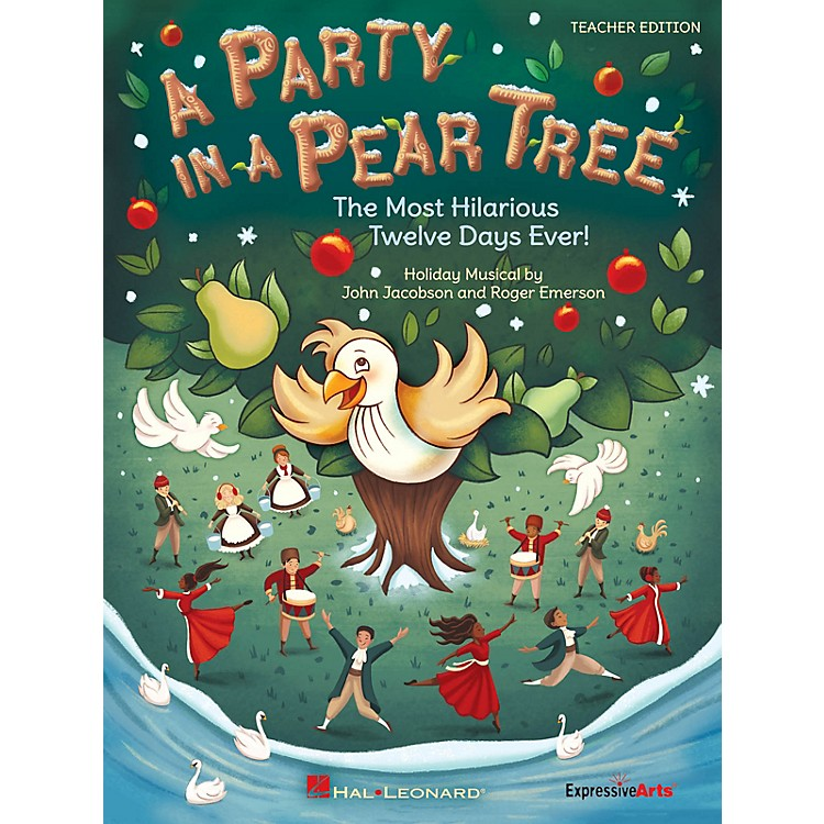 Hal LeonardA Party in a Pear Tree (The Most Hilarious Twelve Days Ever!) Performance Kit with CD by John Jacobson