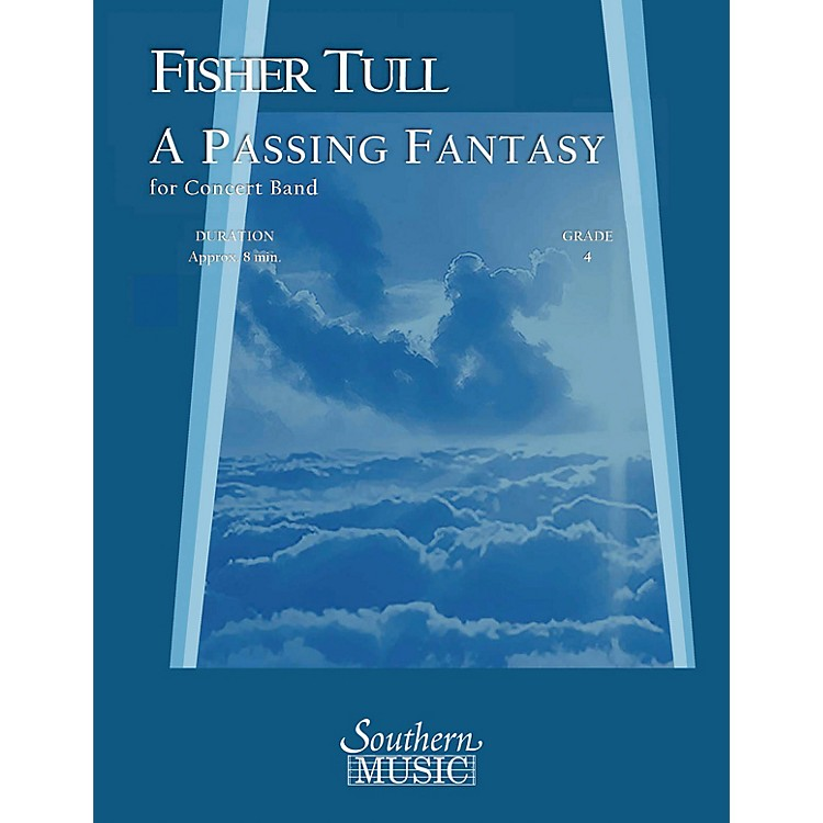 SouthernA Passing Fantasy (Band/Concert Band Music) Concert Band Level 4 Composed by Fisher Tull