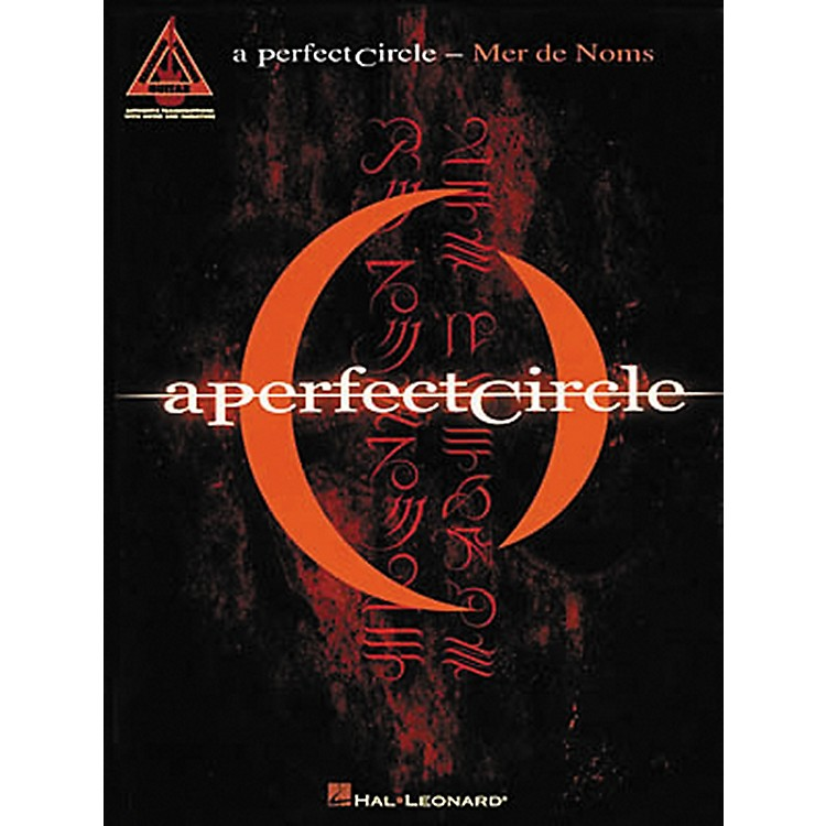 Hal Leonard A Perfect Circle Mer De Noms Guitar Tab Songbook