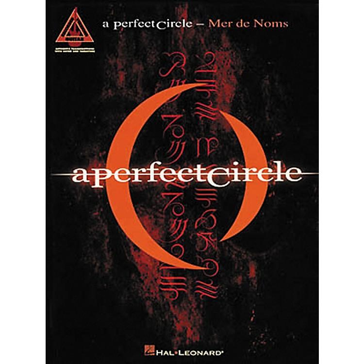 Hal LeonardA Perfect Circle Mer De Noms Guitar Tab Songbook