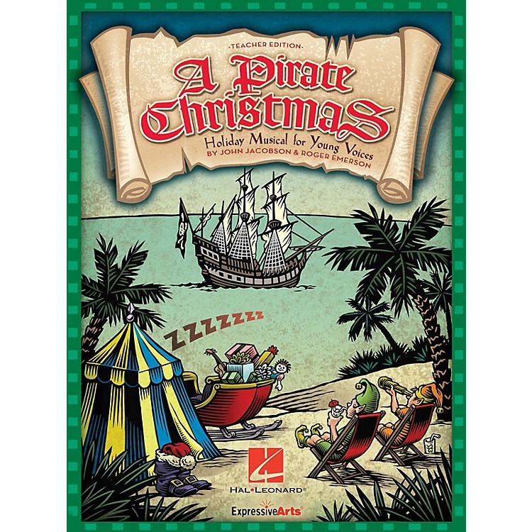 Hal Leonard A Pirate Christmas (Holiday Musical for Young Voices) Preview Pak Composed by John Jacobson