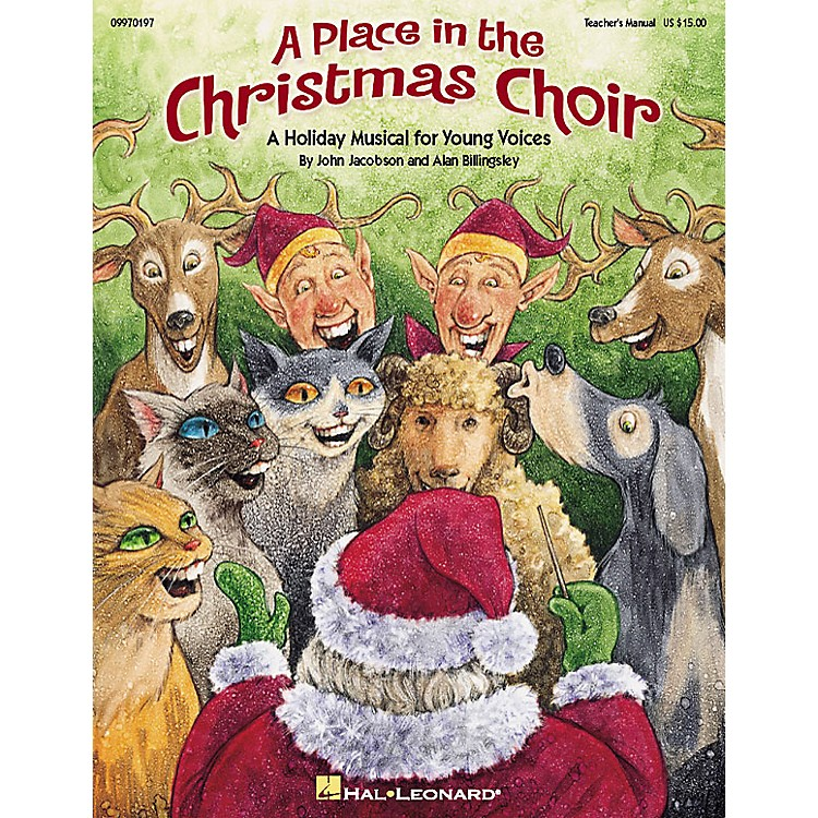 Hal LeonardA Place in the Christmas Choir (Musical) PREV CD Composed by John Jacobson