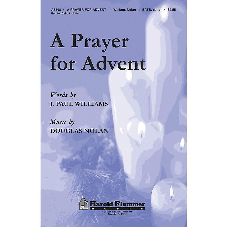 Hal LeonardA Prayer For Advent SATB With Cello