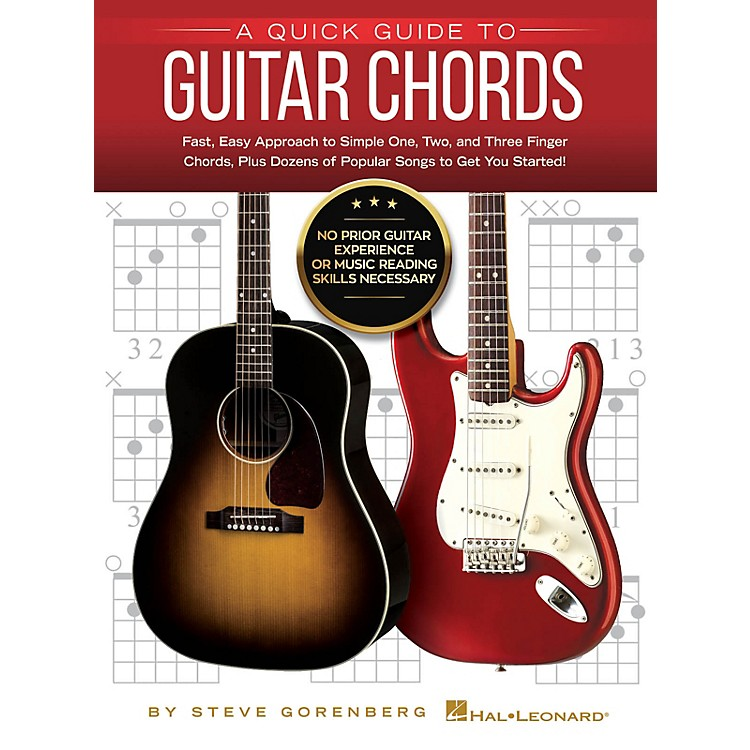 Hal Leonard A Quick Guide to Guitar Chords - No Prior Guitar Experience or Music Reading Skills Necessary!