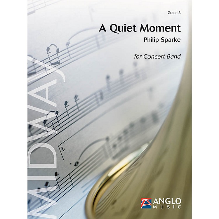 Anglo Music PressA Quiet Moment (Grade 3 - Score and Parts) Concert Band Level 3 Composed by Philip Sparke
