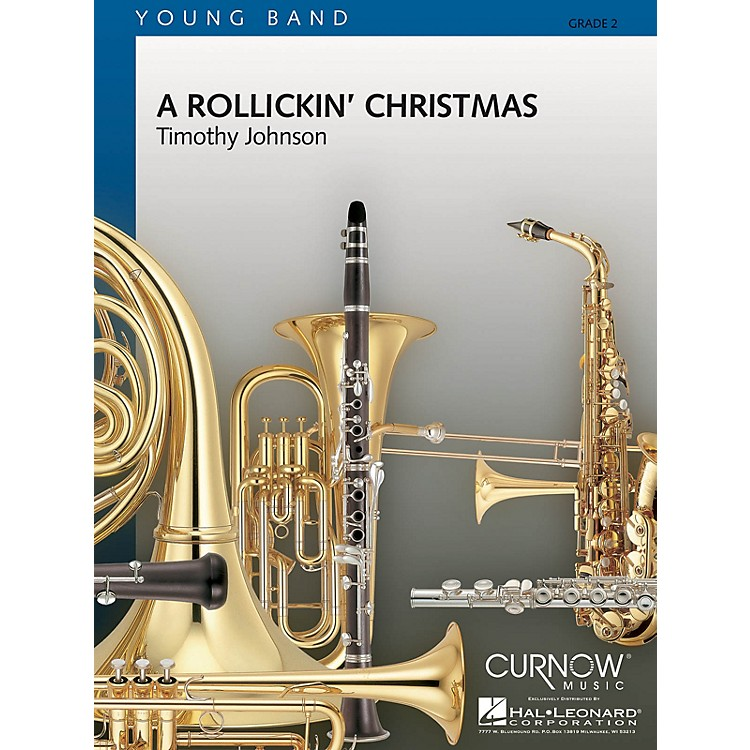 Curnow MusicA Rollickin' Christmas (Grade 2 - Score and Parts) Concert Band Level 2 Composed by Timothy Johnson