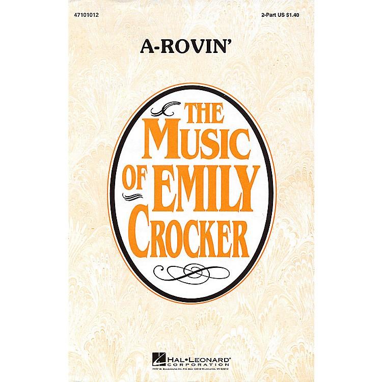 Hal LeonardA-Rovin' 2-Part arranged by Emily Crocker