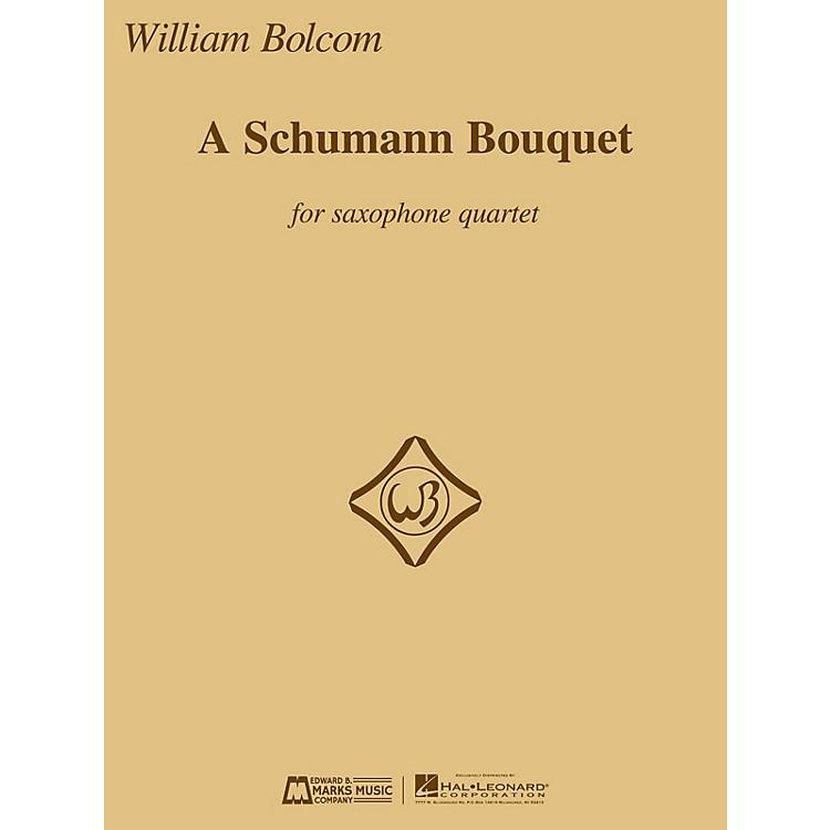 Edward B. Marks Music CompanyA Schumann Bouquet for Saxophone Quartet E.B. Marks Book  by Robert Schumann Arranged by William Bolcom