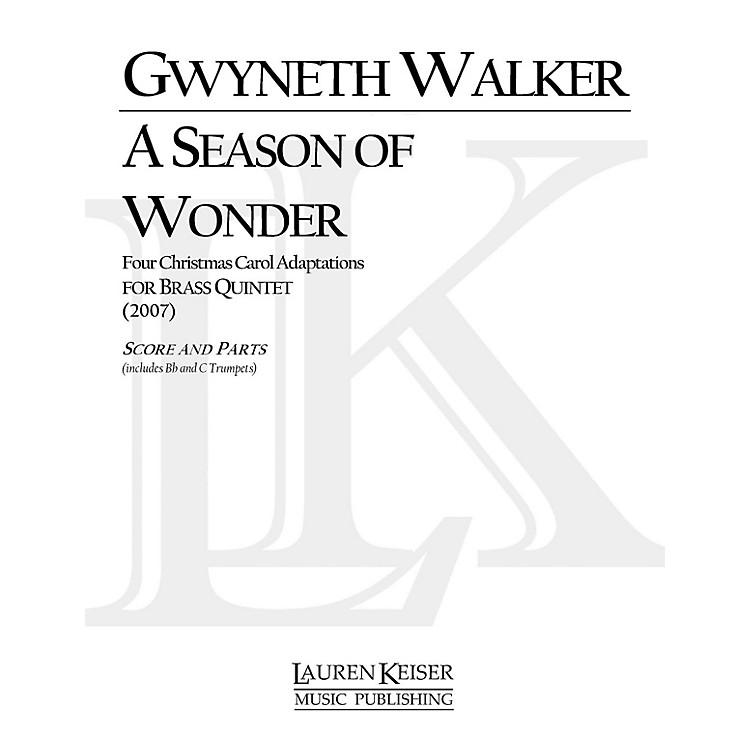 Lauren Keiser Music PublishingA Season of Wonder (for Brass Quintet) LKM Music Series by Gwyneth Walker