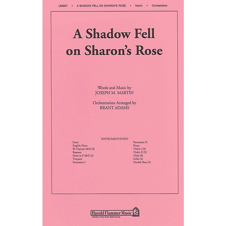 Shawnee Press A Shadow Fell on Sharon's Rose (from Colors of Grace) Score & Parts composed by Joseph M. Martin