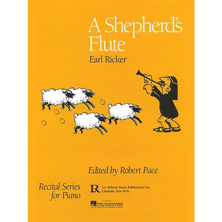 Lee Roberts A Shepherd's Flute Pace Piano Education Series Composed by Earl Ricker
