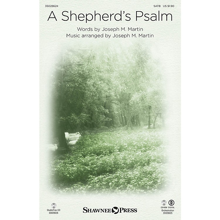 Shawnee PressA Shepherd's Psalm (StudioTrax CD) Studiotrax CD Composed by Joseph M. Martin