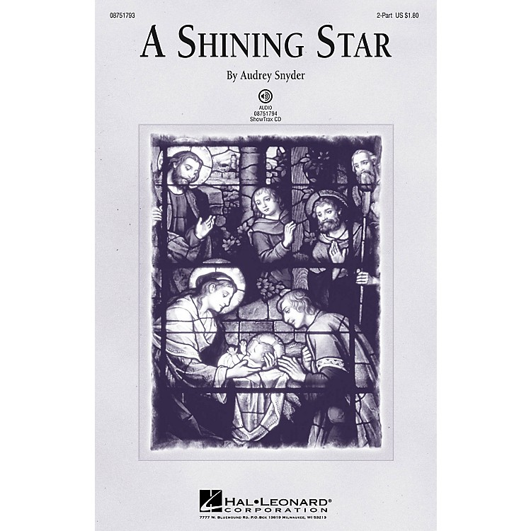 Hal LeonardA Shining Star ShowTrax CD Composed by Audrey Snyder