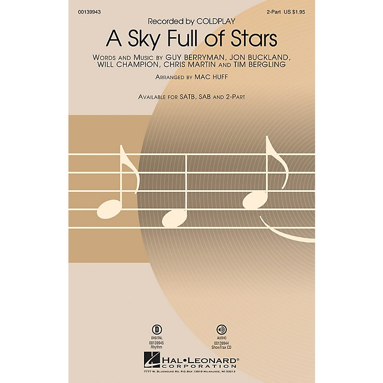 Hal LeonardA Sky Full of Stars 2-Part by Coldplay arranged by Mac Huff