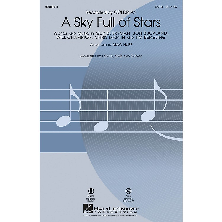 Hal LeonardA Sky Full of Stars ShowTrax CD by Coldplay Arranged by Mac Huff