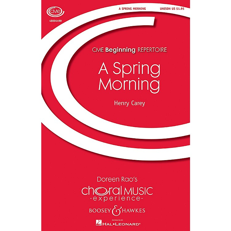 Boosey and HawkesA Spring Morning (- A Pastoral CME Beginning) UNIS composed by Henry Carey