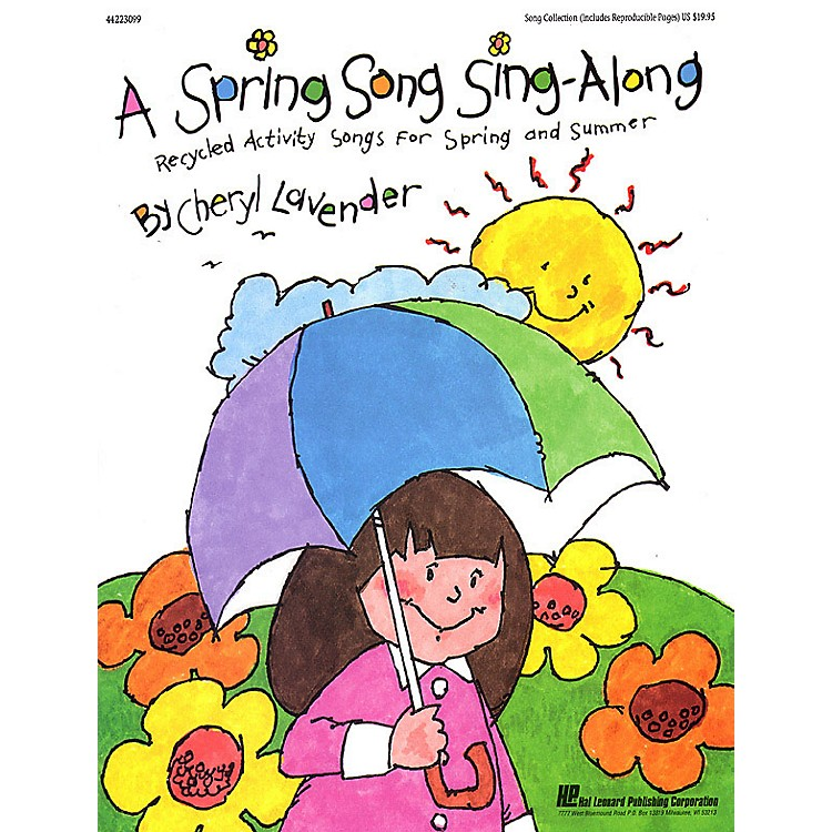 Hal Leonard A Spring Song Sing Along (Collection) ShowTrax CD Composed by Cheryl Lavender