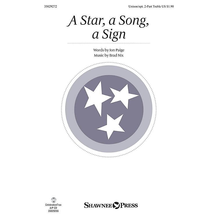 Shawnee PressA Star, A Song, A Sign UNIS/2PT composed by Brad Nix