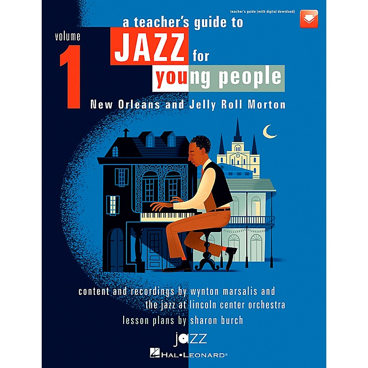 Hal Leonard A Teacher's Resource Guide to Jazz for Young People, Vol. 1 TEACHER BOOK WITH DOWNLD CODE