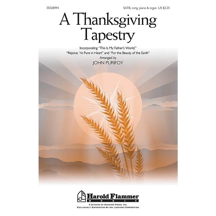 Shawnee PressA Thanksgiving Tapestry SATB, PIANO AND ORGAN arranged by John Purifoy