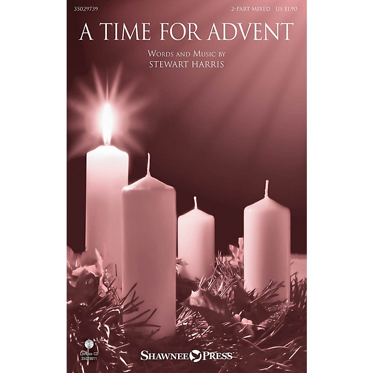 Shawnee PressA Time for Advent 2 Part Mixed composed by Stewart Harris