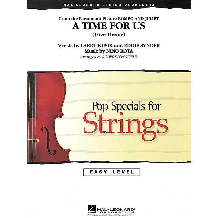 Hal Leonard A Time for Us (from Romeo and Juliet) Easy Pop Specials For Strings Series Arranged by Robert Longfield