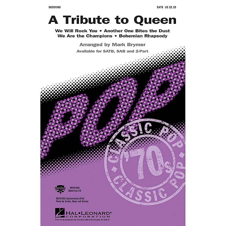 Hal LeonardA Tribute to Queen (Medley) SAB by Queen Arranged by Mark Brymer