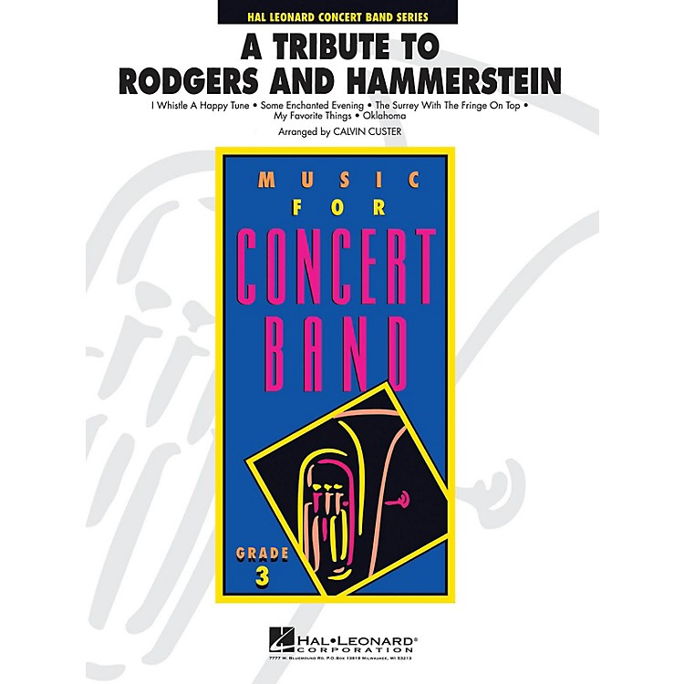 Hal Leonard A Tribute to Rodgers and Hammerstein - Young Concert Band Level 3 by Calvin Custer