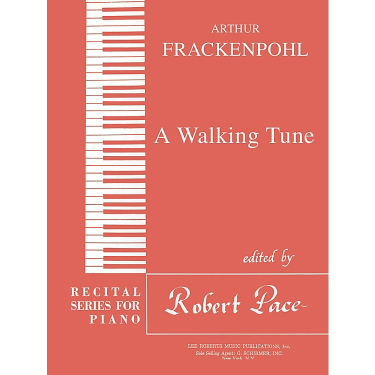 Lee RobertsA Walking Tune Pace Piano Education Series Composed by Arthur Frackenpohl