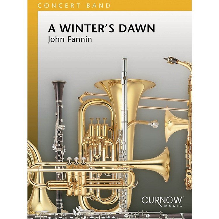 Curnow MusicA Winter's Dawn (Grade 4 - Score Only) Concert Band Level 4 Composed by John Fannin