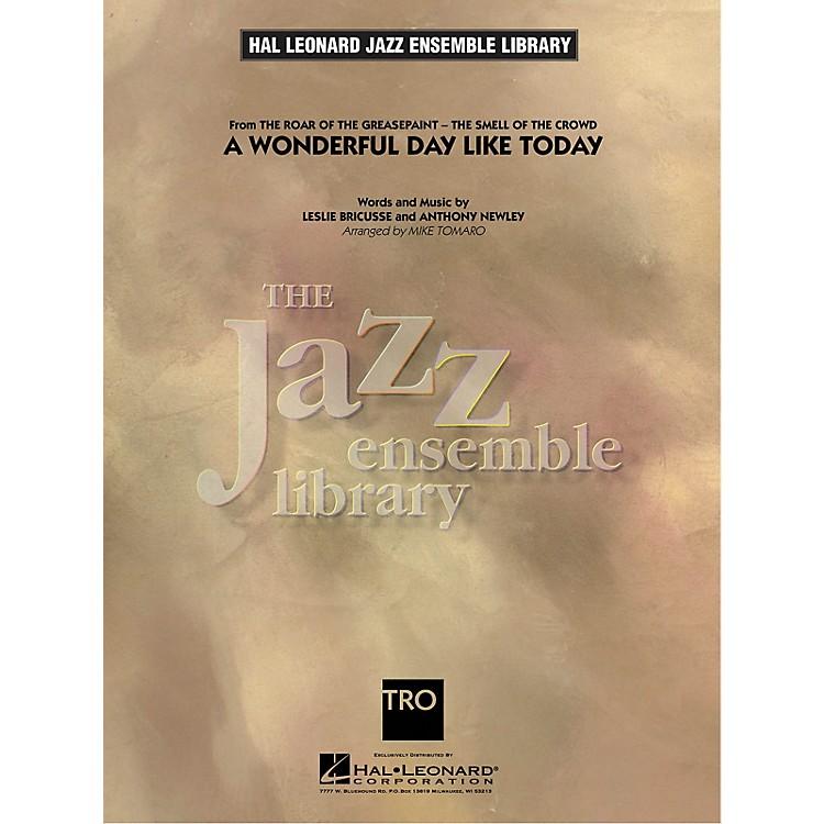 Hal LeonardA Wonderful Day Like Today Jazz Band Level 4 Arranged by Mike Tomaro
