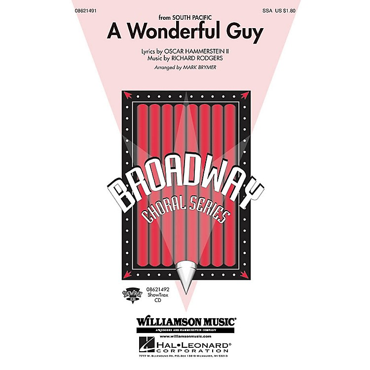Hal LeonardA Wonderful Guy (from South Pacific) SSA arranged by Mark Brymer