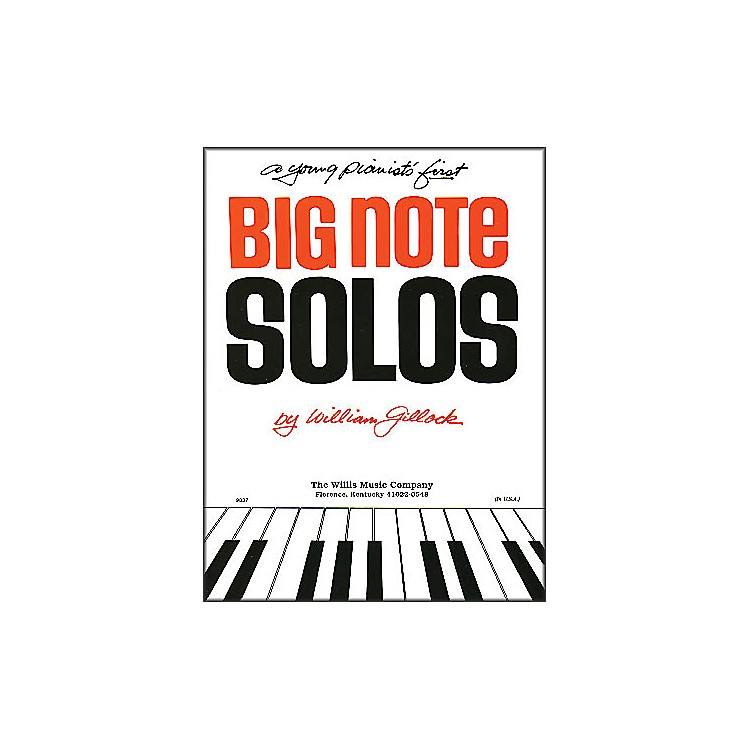 Willis MusicA Young Pianist's First Big Note Solos for Piano