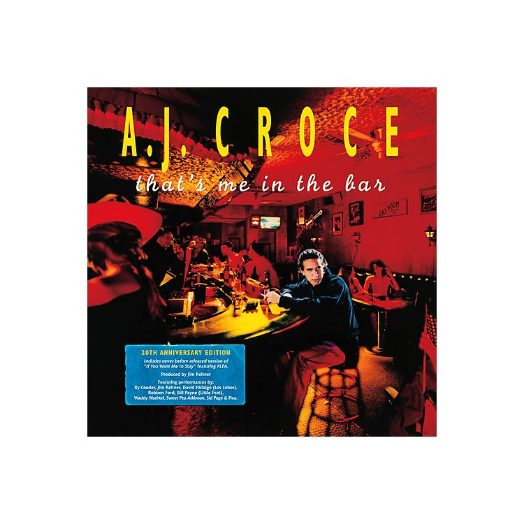AllianceA.J. Croce - That's Me in the Bar (20th Anniversary Edition)