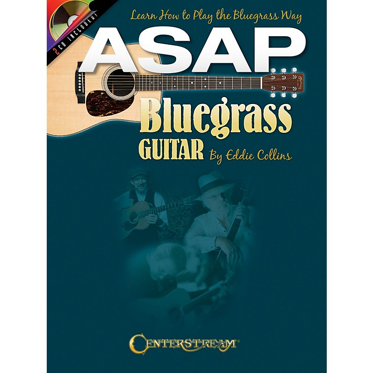 Centerstream PublishingASAP Bluegrass Guitar Guitar Series Softcover with CD Written by Eddie Collins