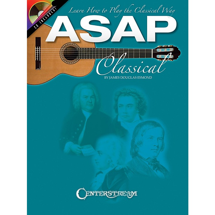 Centerstream PublishingASAP Classical Guitar Guitar Series Softcover with CD Written by James Douglas Esmond