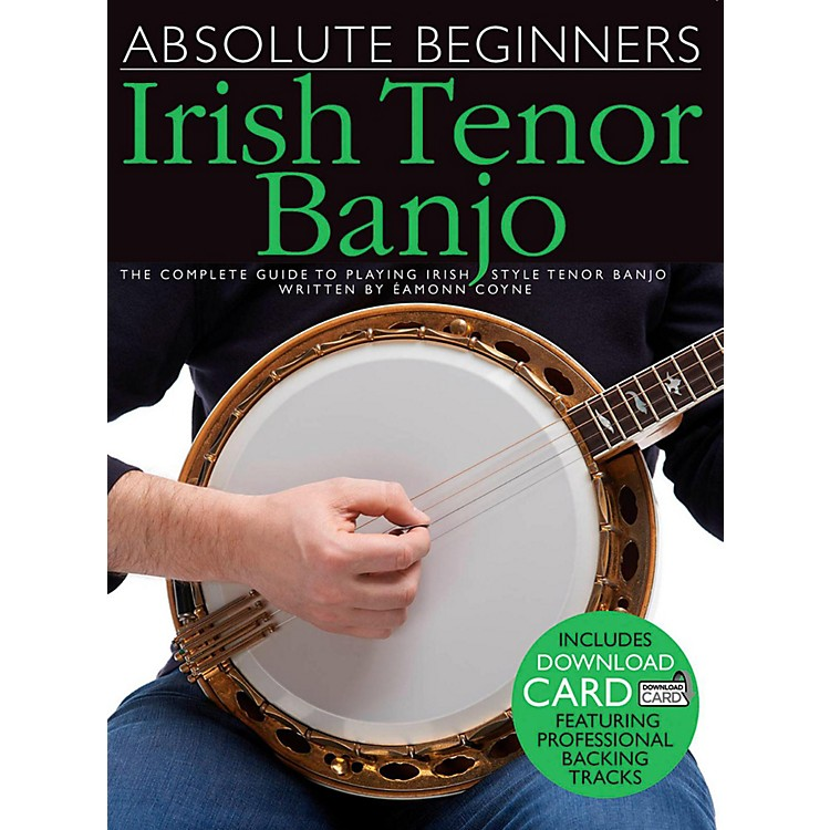 Music Sales Absolute Beginners - Irish Tenor Banjo (Book/Online Audio)