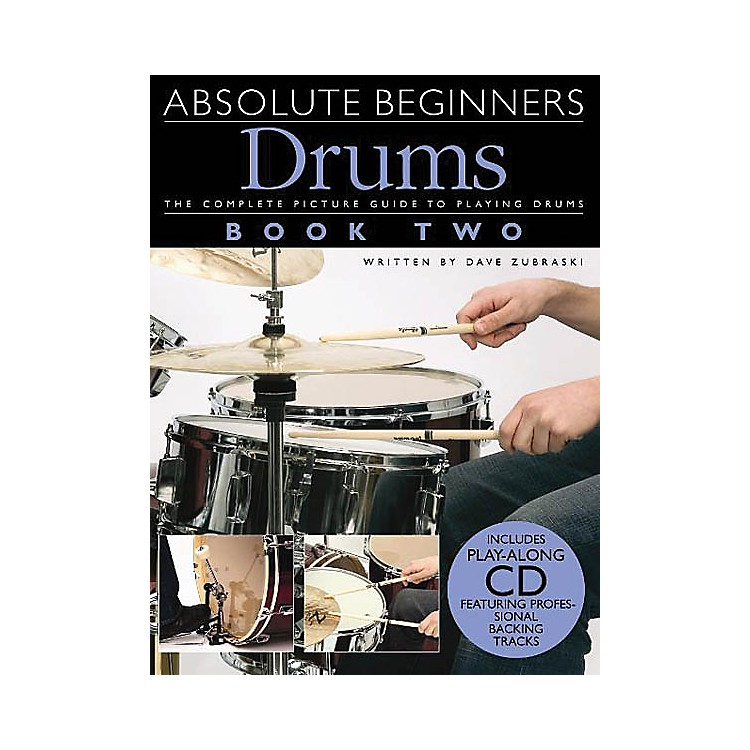 Music SalesAbsolute Beginners: Drums - Book 2 Music Sales America Series Softcover with CD Written by Various
