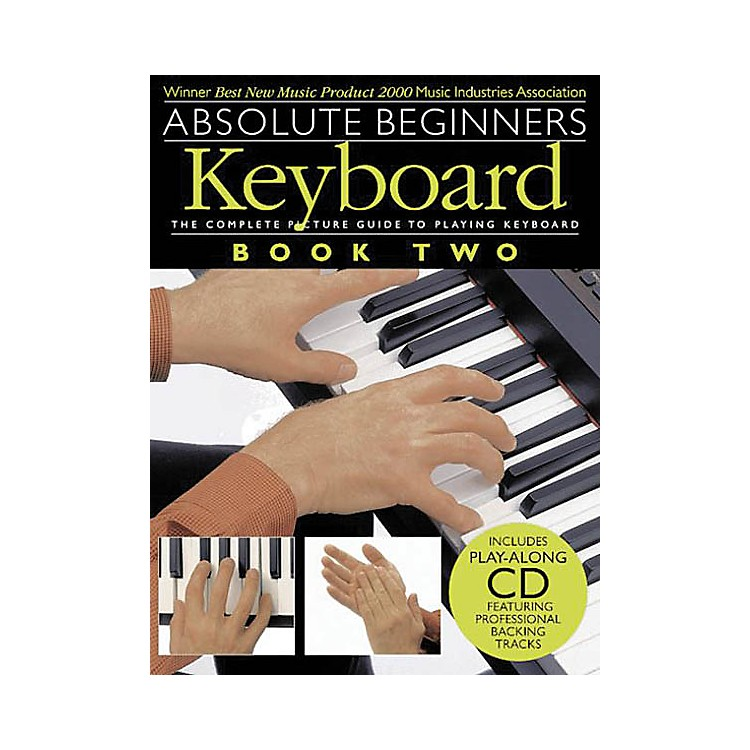 Music SalesAbsolute Beginners: Keyboard - Book 2 Music Sales America Series Softcover with CD Written by Various