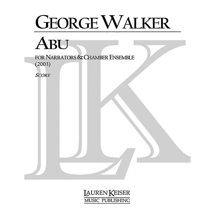 Lauren Keiser Music PublishingAbu LKM Music Series by George Walker