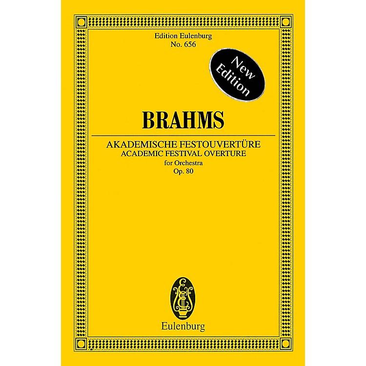 EulenburgAcademic Festival Overture, Op. 80 (Edition Eulenburg No. 656) Schott Series Softcover by Johannes Brahms