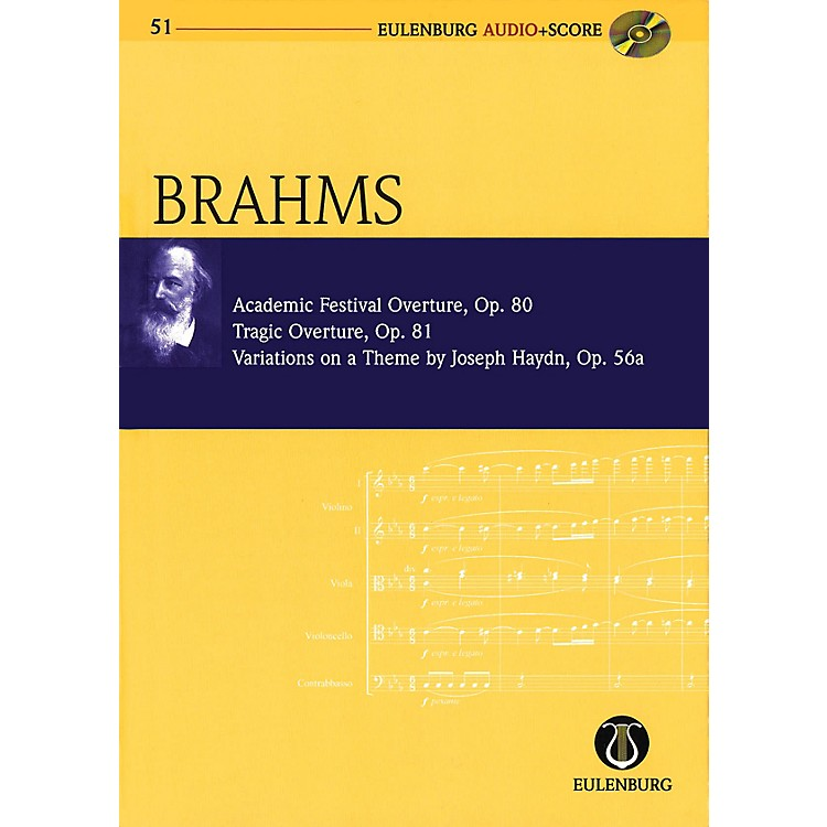 Eulenburg Academic Festival Overture, Op.80 Tragic Overture, Op.81 Study Score W/ CD by Brahms Edited by Clarke