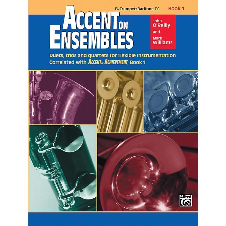 AlfredAccent on Ensembles Book 1 Trumpet Baritone T.C.