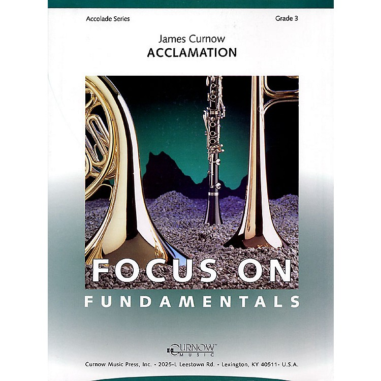 Curnow MusicAcclamation (Grade 3 - Score and Parts) Concert Band Level 3 Composed by James Curnow