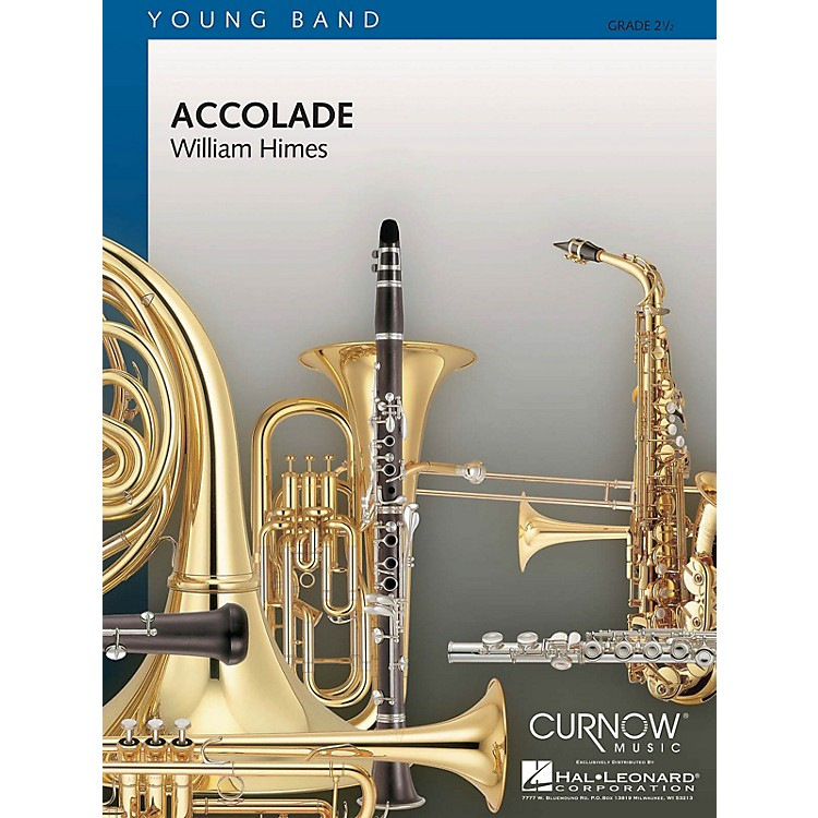 Curnow MusicAccolade (Grade 2.5 - Score and Parts) Concert Band Level 2.5 Composed by William Himes