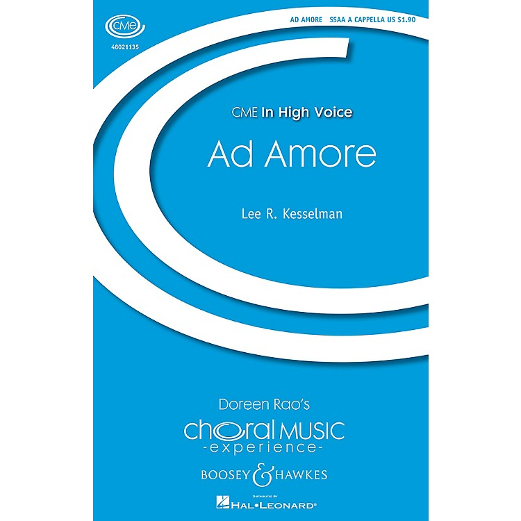 Boosey and HawkesAd Amore (CME In High Voice) SSAA A Cappella composed by Lee Kesselman